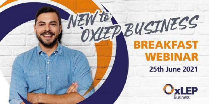 'New to OxLEP Business' breakfast webinar