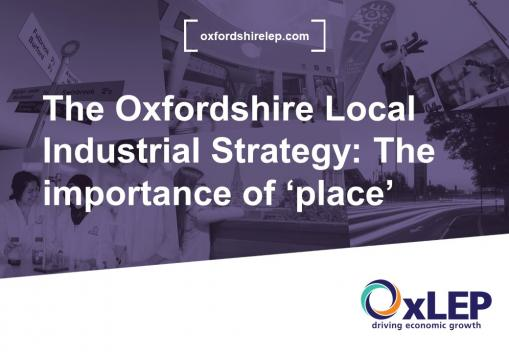 VLOG: The Oxfordshire Local Industrial Strategy- The importance of 'place'