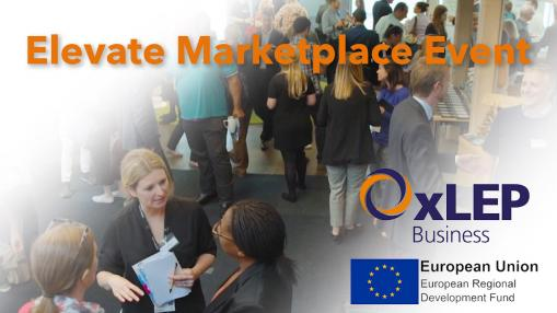 Reviewing the OxLEP Business Elevate Marketplace Event 2019