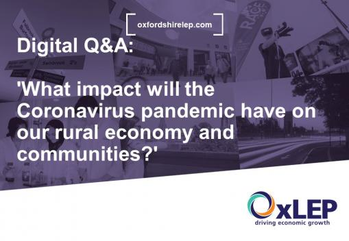 VLOG: Coronavirus (COVID-19): OxLEP digital Q&A: 'What impact will the Coronavirus pandemic have on our rural economy and communities?'