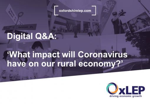 WATCH NOW: OxLEP digital Q&A: 'What impact will Coronavirus have on our rural economy?'