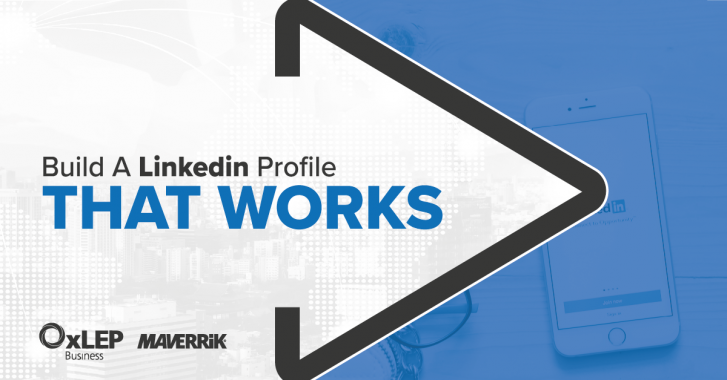 Build a LinkedIn Profile that Works