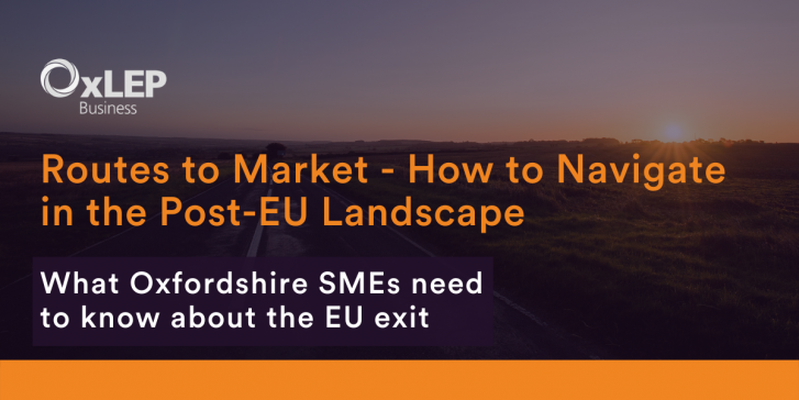 Routes to Market - How to Navigate in the Post-EU Landscape for Oxfordshire Businesses